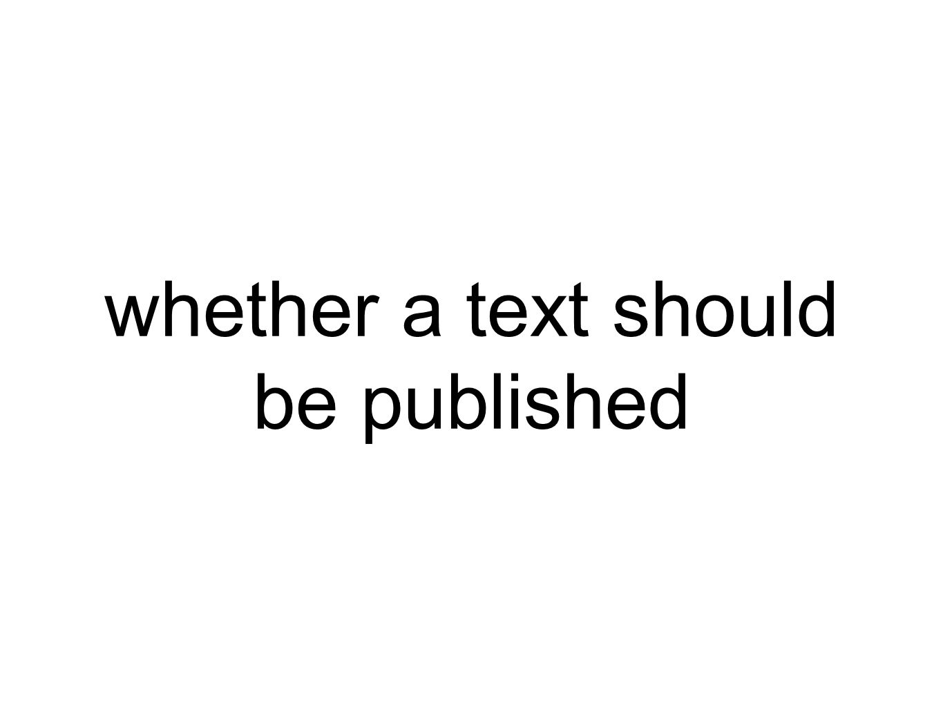 whether a text should be published