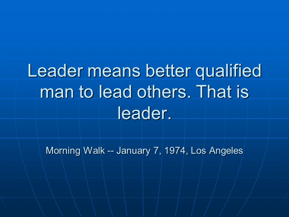 Why we select one leader.