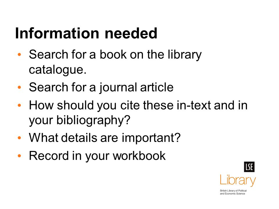 Information needed Search for a book on the library catalogue.