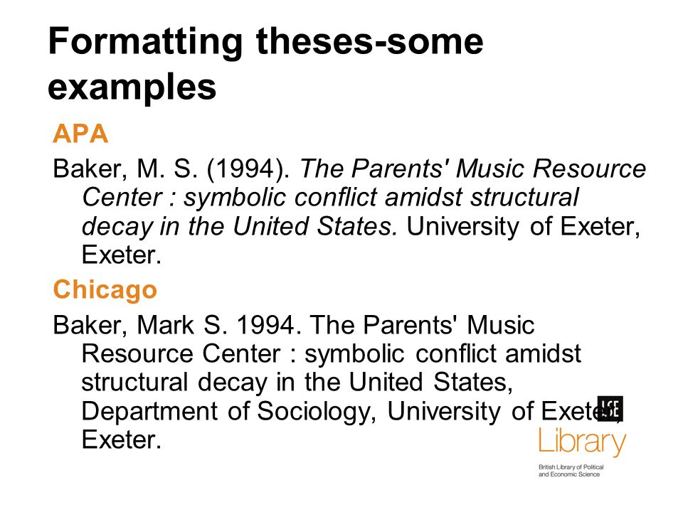 Formatting theses-some examples APA Baker, M. S. (1994).