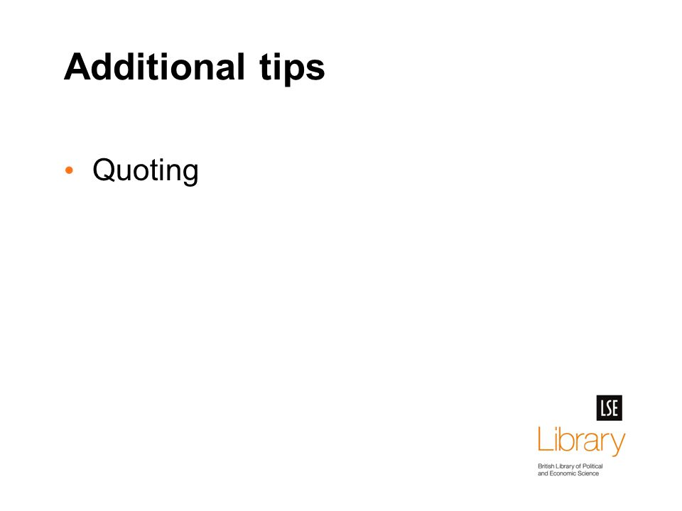 Additional tips Quoting