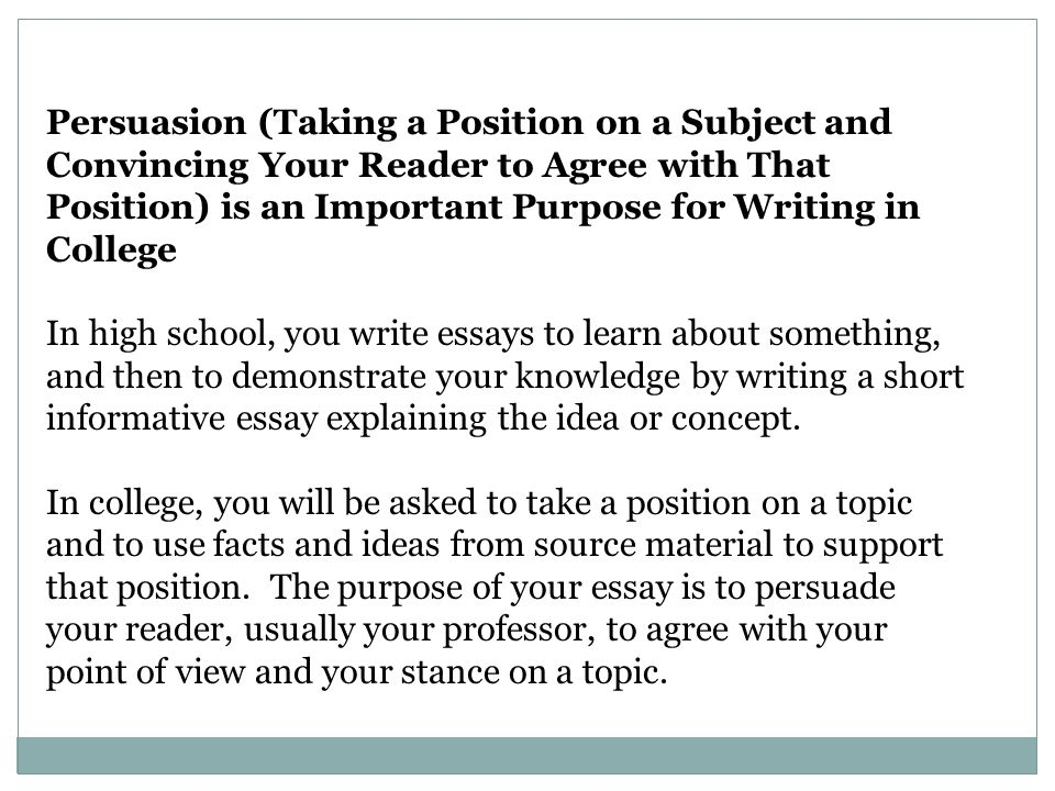 understanding your reader s expectations the college essay  9 persuasion