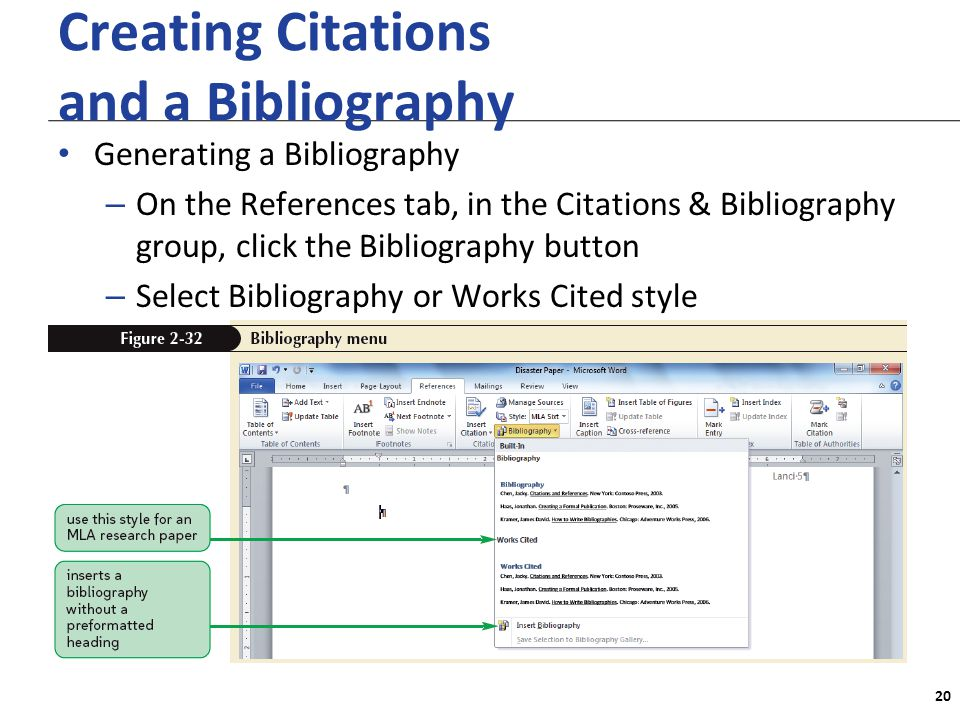 XP Creating Citations and a Bibliography Generating a Bibliography – On the References tab, in the Citations & Bibliography group, click the Bibliography button – Select Bibliography or Works Cited style 20
