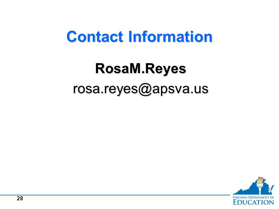 Contact Information RosaM.Reyesrosa.reyes@apsva.usRosaM.Reyesrosa.reyes@apsva.us 28