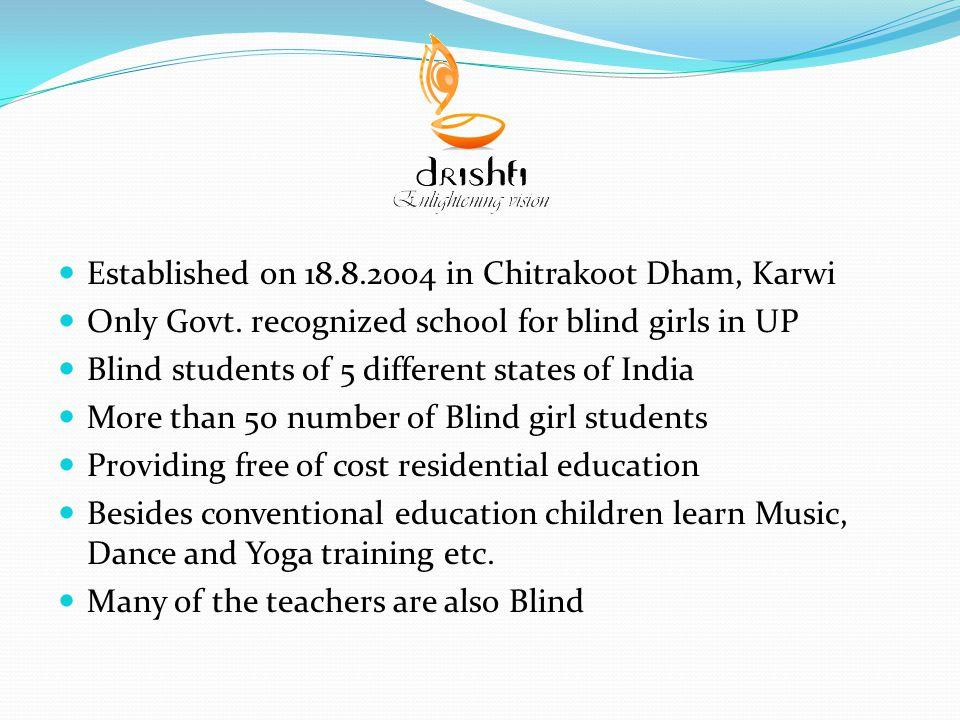 Established on 18.8.2004 in Chitrakoot Dham, Karwi Only Govt.