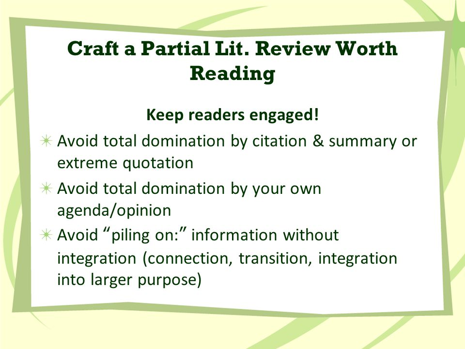 Craft a Partial Lit. Review Worth Reading Keep readers engaged.
