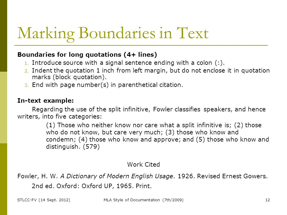 Marking Boundaries in Text Boundaries for long quotations (4+ lines) 1.