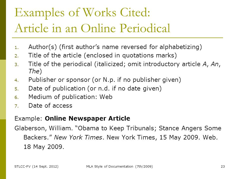 Examples of Works Cited: Article in an Online Periodical 1.