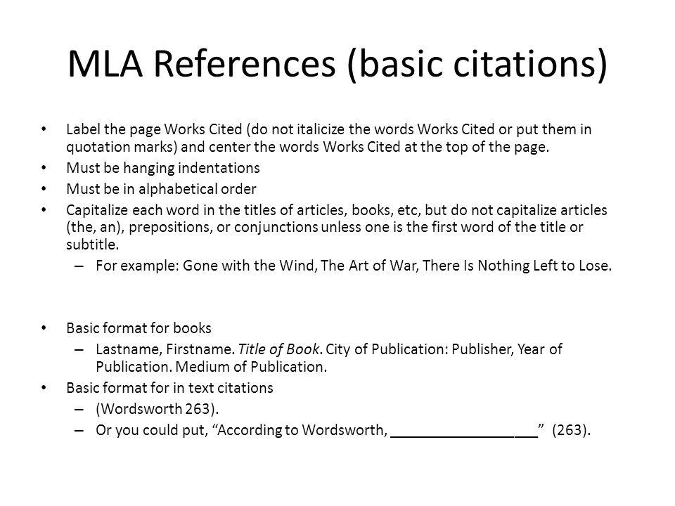 Examples: MLA or APA.Henley, Patricia. The Hummingbird House.