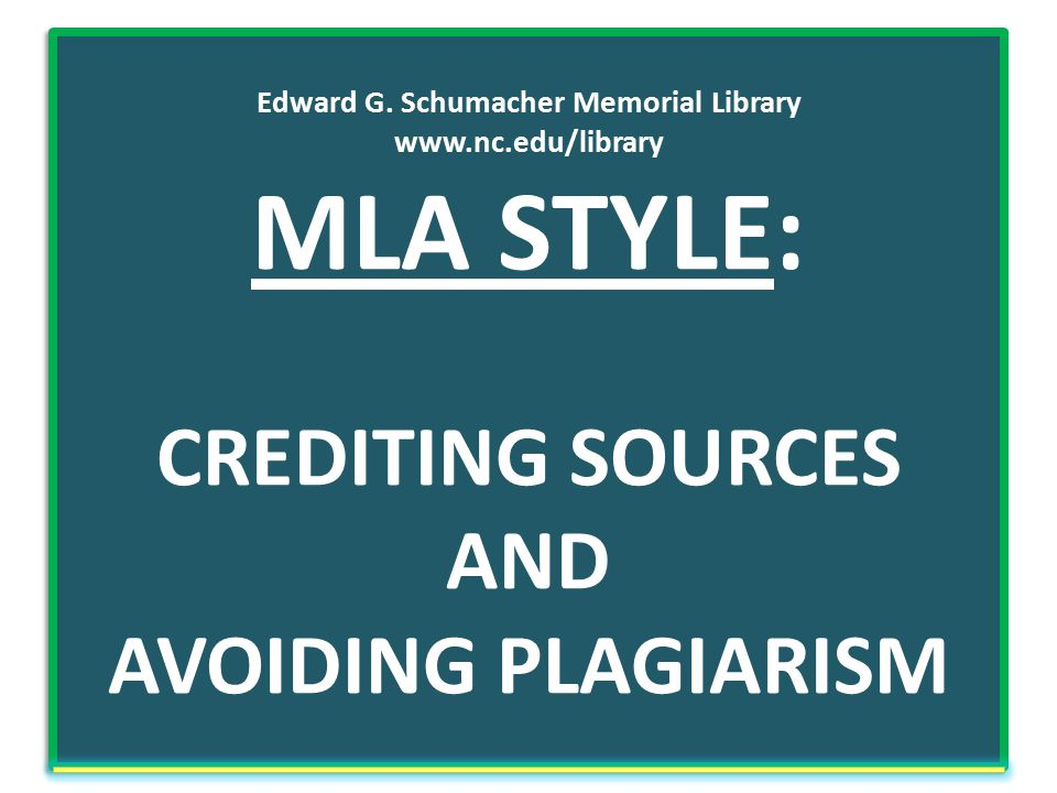 Tips for using MLA Style  Go to http://owl.english.purdue.edu/owl and click on 'MLA Guide' (Suggested Resources) from the Online Writing Lab of Purdue University.