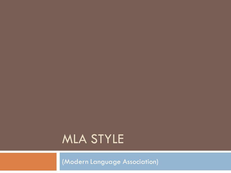 MLA STYLE (Modern Language Association)