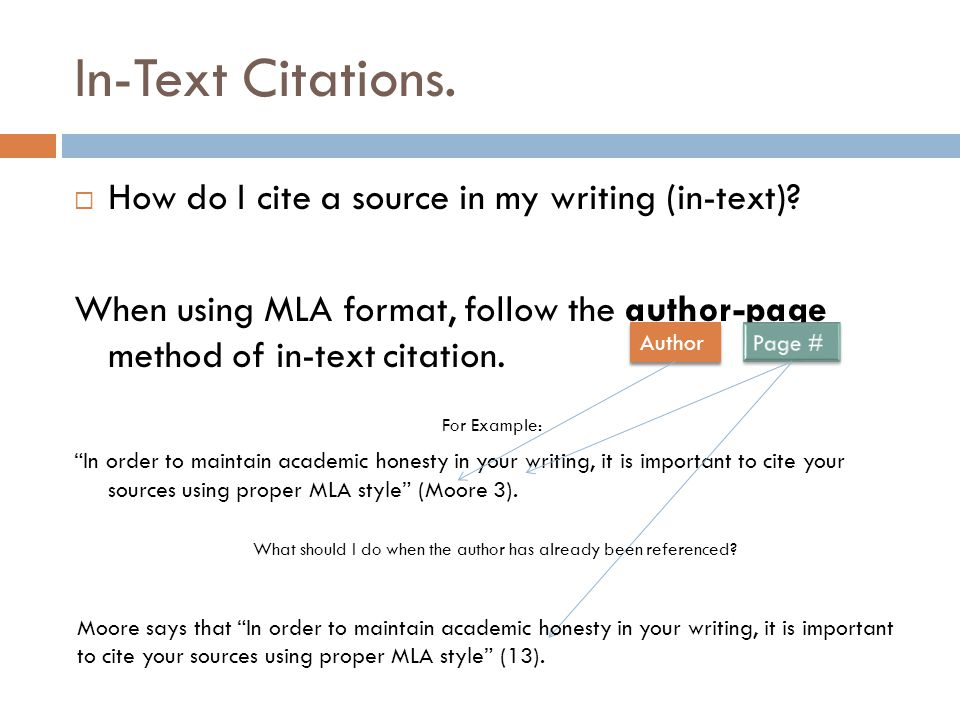 In-Text Citations.  How do I cite a source in my writing (in-text).