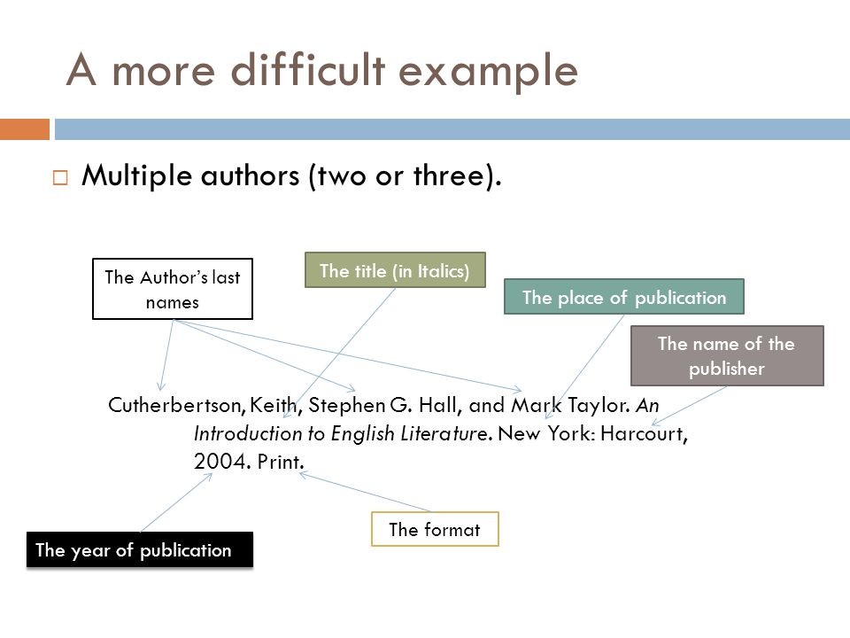 A more difficult example  Multiple authors (two or three).