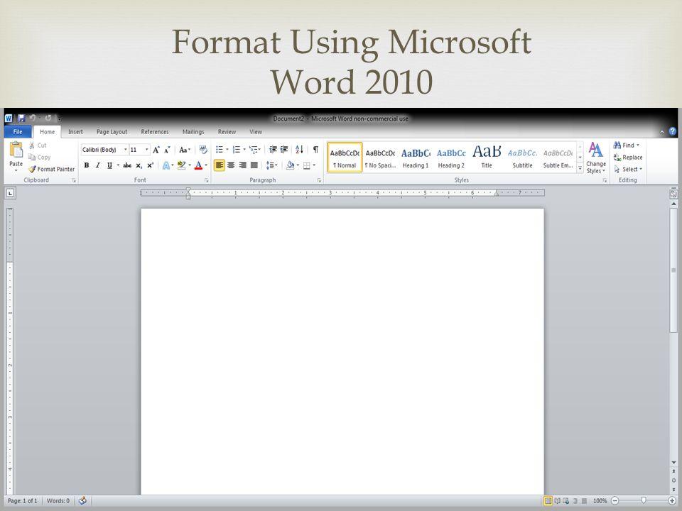  Format Using Microsoft Word 2010