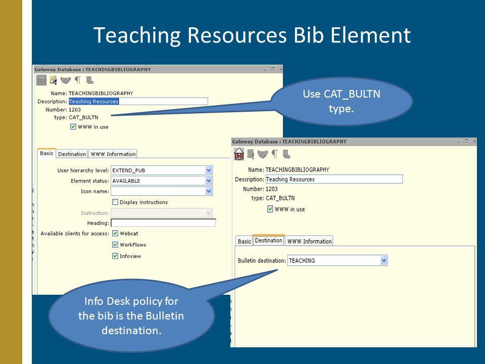 Teaching Resources Bib Element Use CAT_BULTN type.