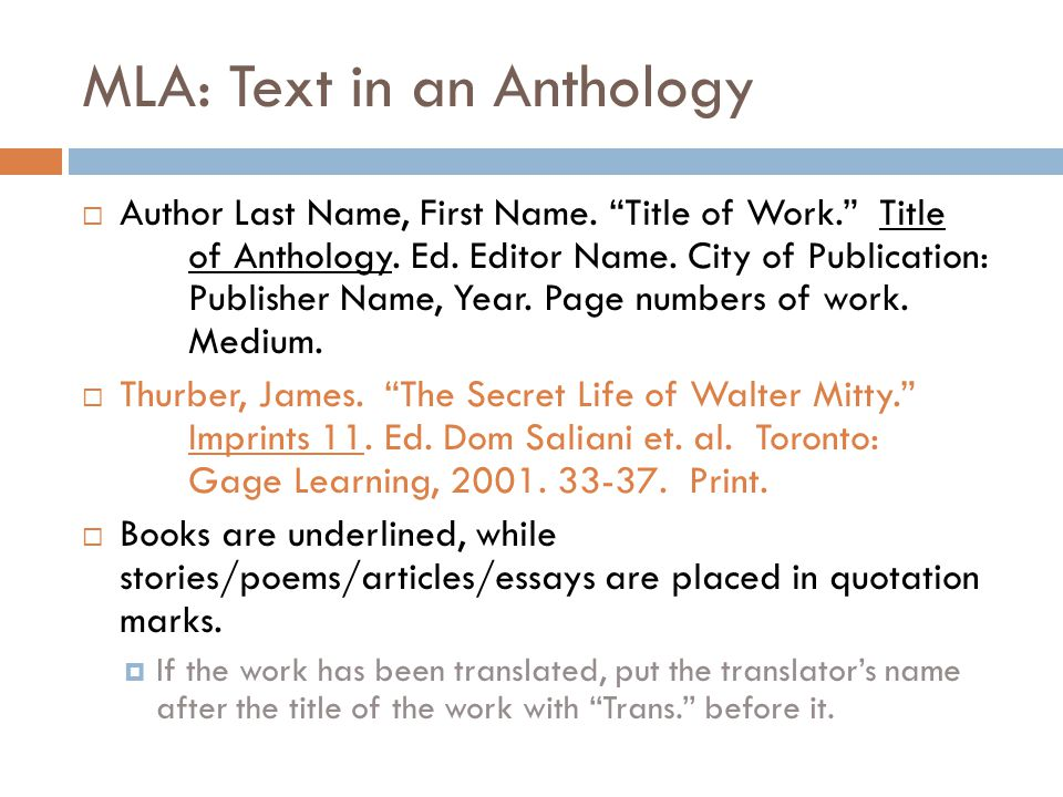 MLA: Text in an Anthology  Author Last Name, First Name.