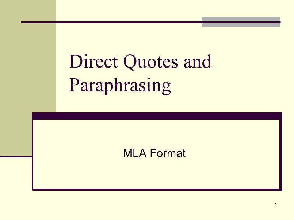Direct Quotes and Paraphrasing MLA Format 1