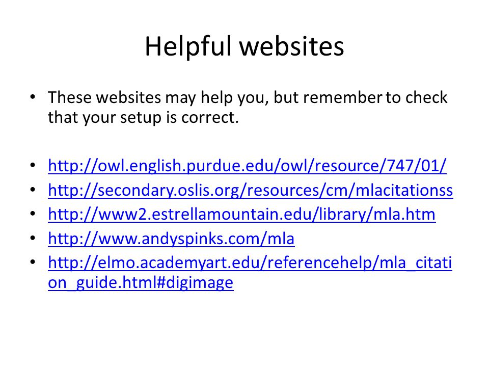 Helpful websites These websites may help you, but remember to check that your setup is correct.
