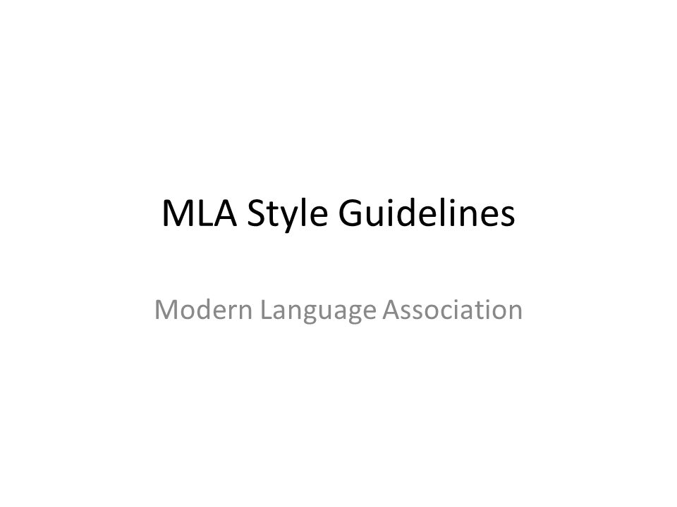 MLA Style Guidelines Modern Language Association
