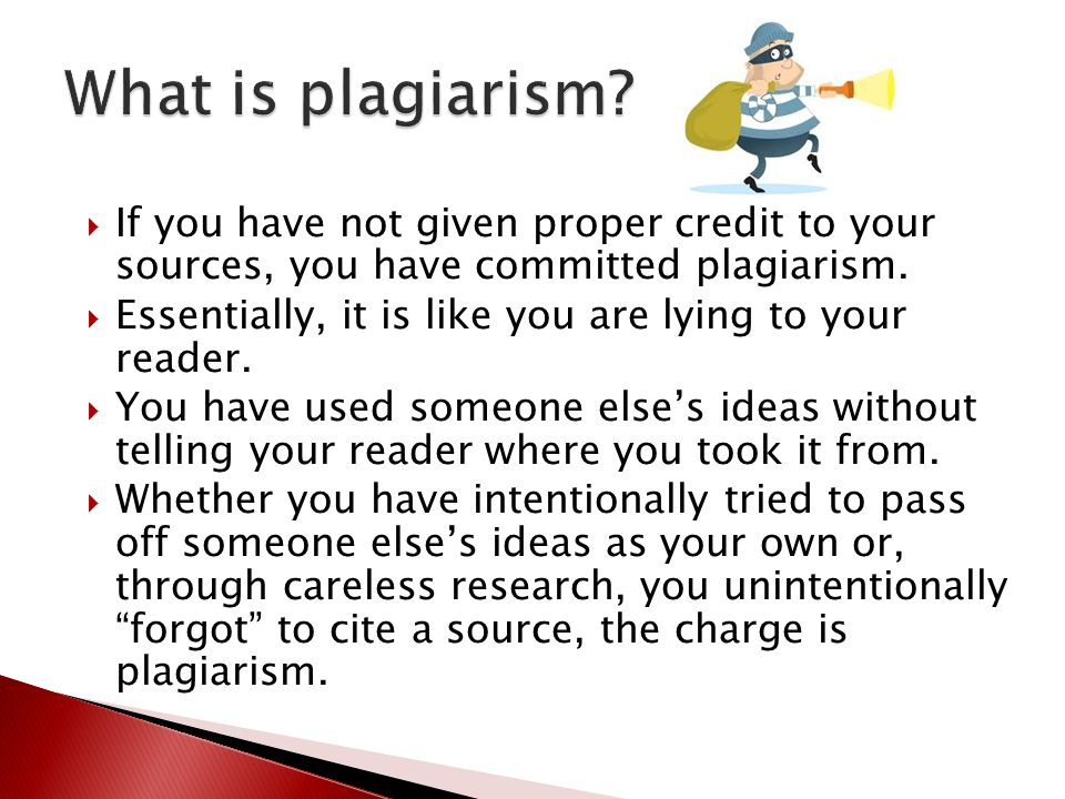 If you have not given proper credit to your sources, you have committed plagiarism.  Essentially, it is like you are lying to your reader.  You ha