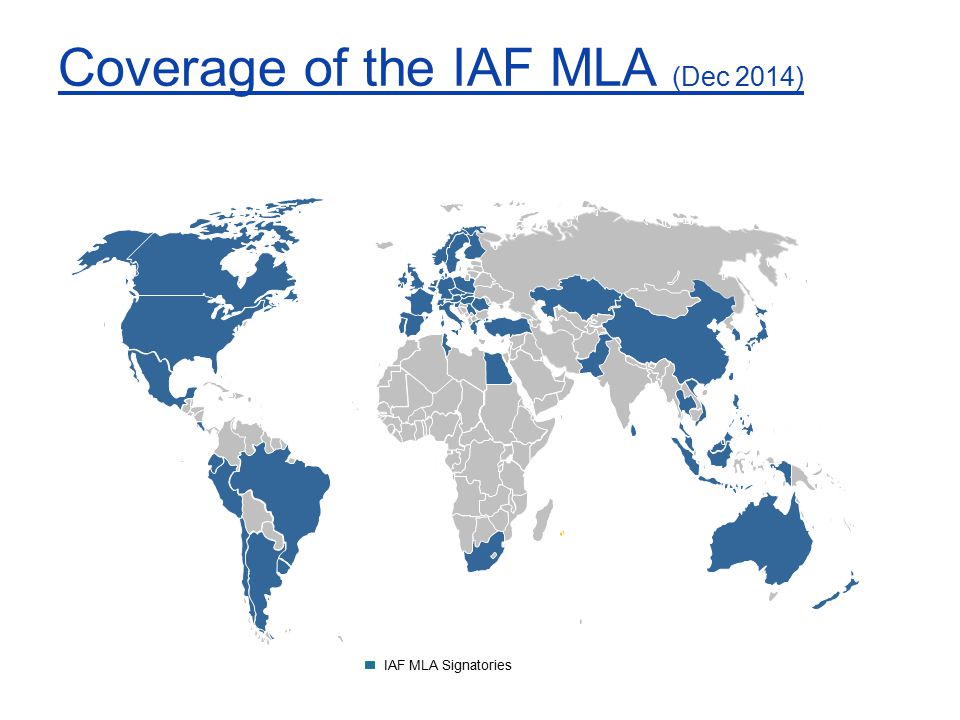 Coverage of the IAF MLA (Dec 2014) IAF MLA Signatories