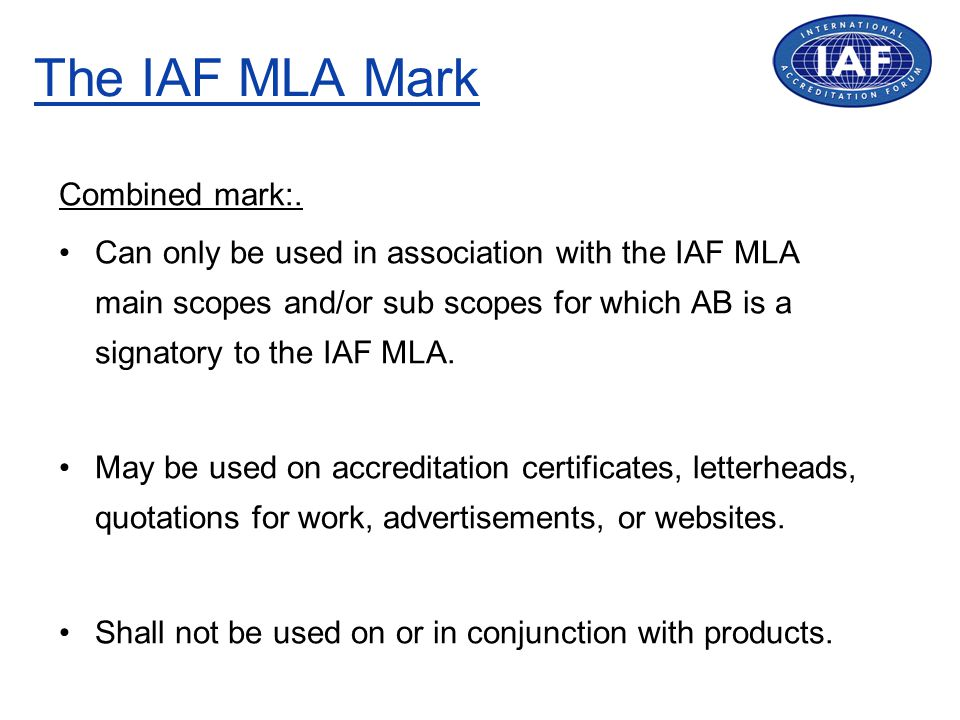 The IAF MLA Mark Combined mark:.