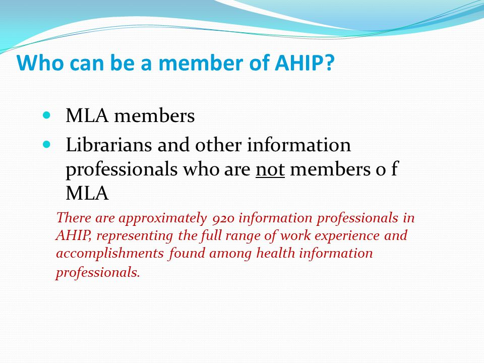Who can be a member of AHIP.