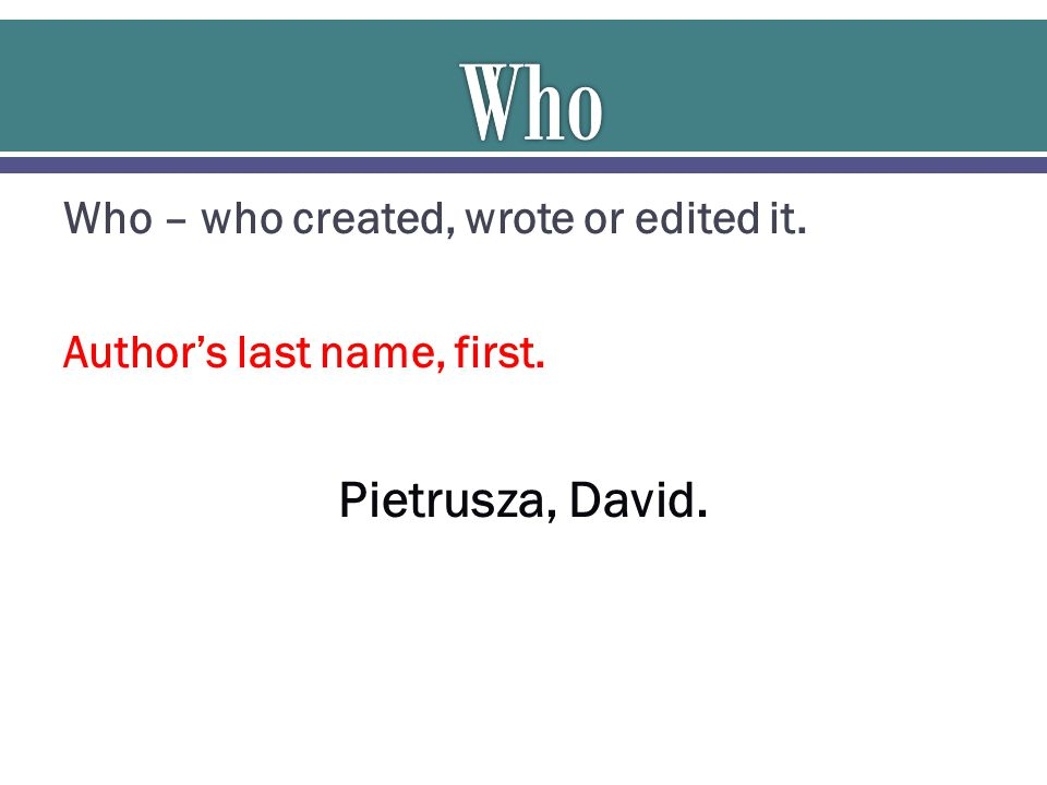 What – as in, what are you citing.