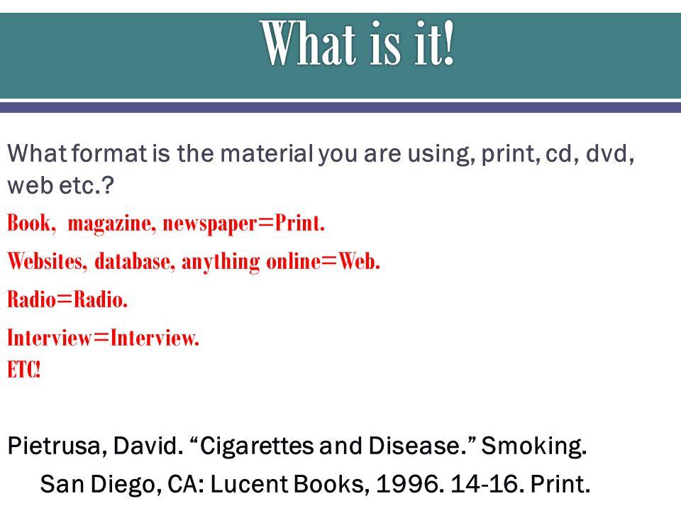 Pietrusa, David. Cigarettes and Disease. Smoking.