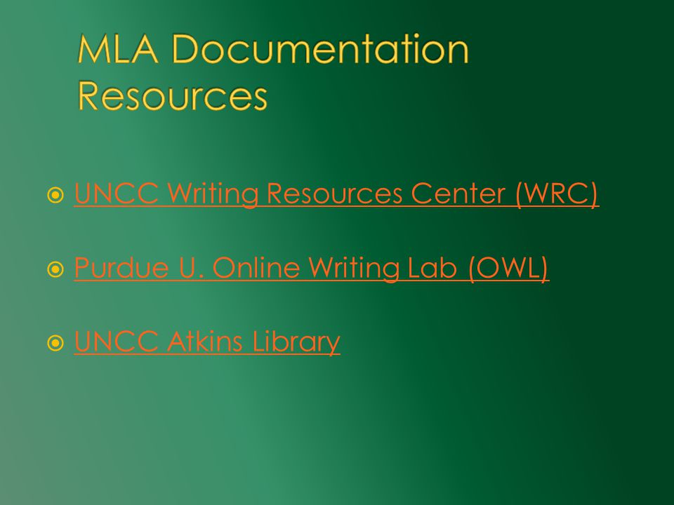  UNCC Writing Resources Center (WRC) UNCC Writing Resources Center (WRC)  Purdue U.