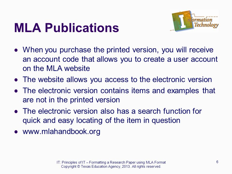 MLA Publications When you purchase the printed version, you will receive an account code that allows you to create a user account on the MLA website T
