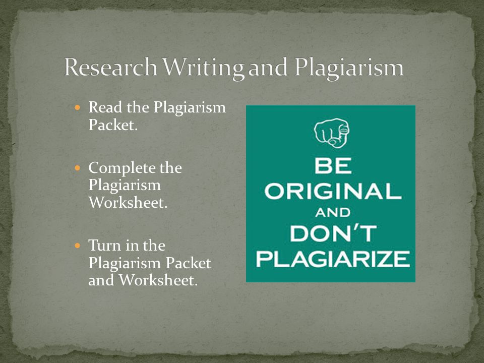 Read the Plagiarism Packet. Complete the Plagiarism Worksheet.