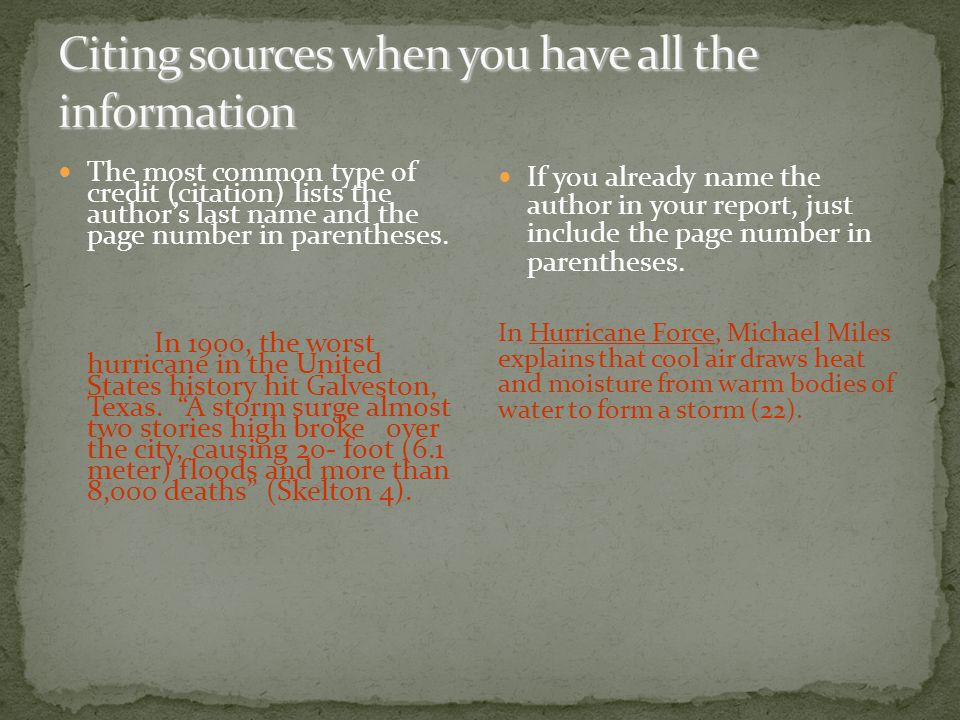 Some sources do not list an author.In those cases, use the title and page number.