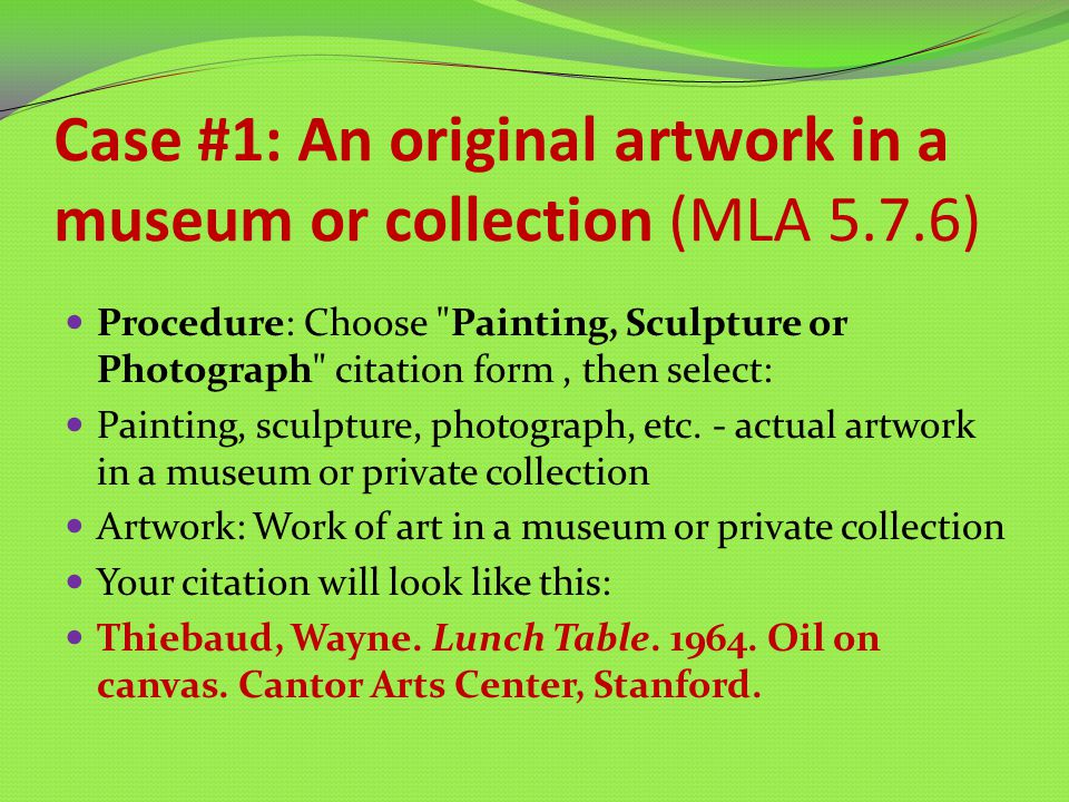 Case #2: A photograph in an online image database or gallery ( MLA 5.6.2b or 5.6.2d) (e.g., Corbis, Flickr, some American Memory collections, or see AP Images citing information)AP Images citing information This case is for image databases in which the image is not part of a publication.