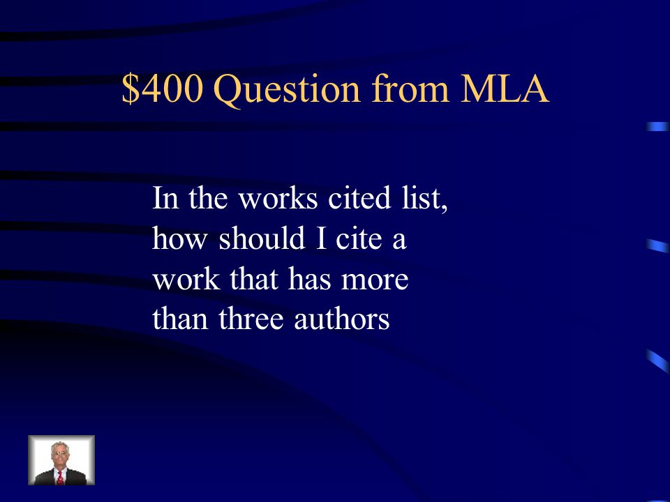 $300 Answer from MLA In alphabetical order