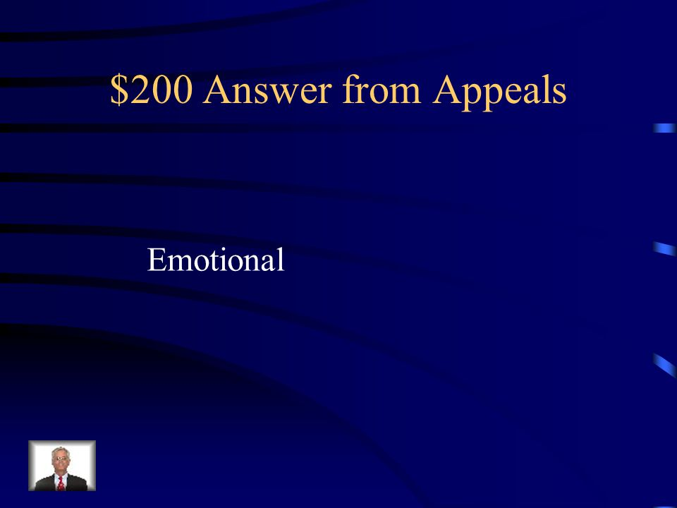 $200 Question from Appeals Pathos is another word used to describe this appeal
