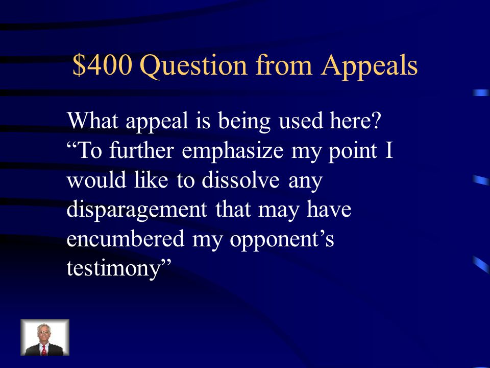 $300 Answer from Appeals Ethical