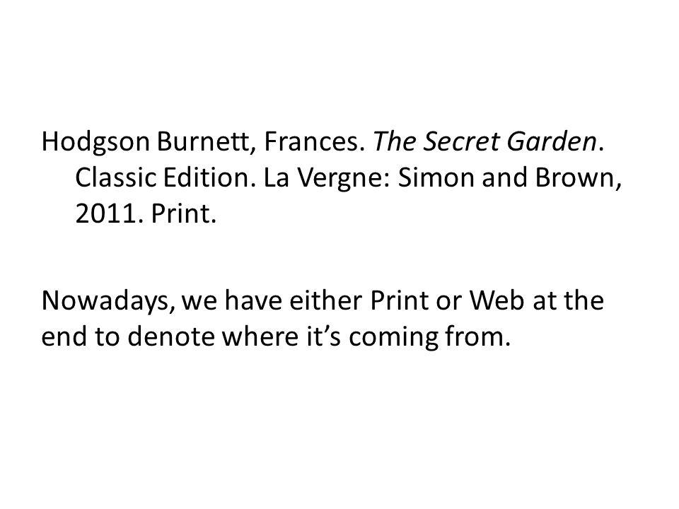 Hodgson Burnett, Frances. The Secret Garden. Classic Edition.