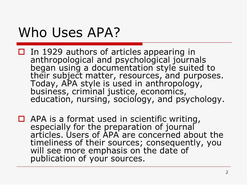 2 Who Uses APA.