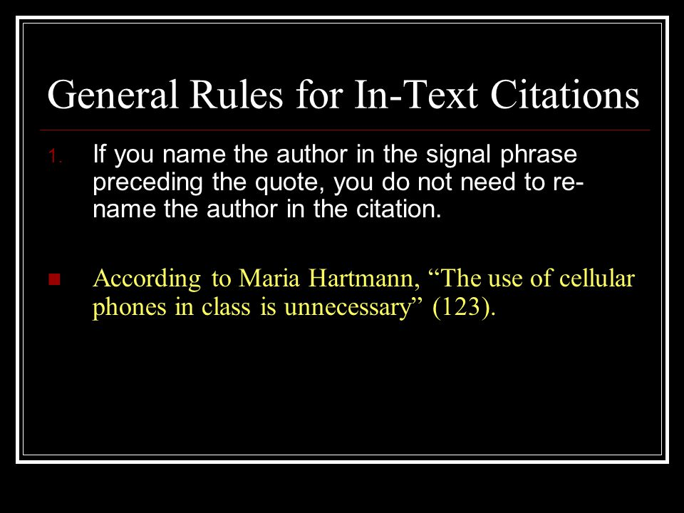 General Rules for In-Text Citations 1.