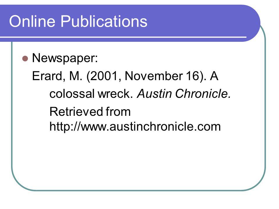 Online Publications Newspaper: Erard, M. (2001, November 16).
