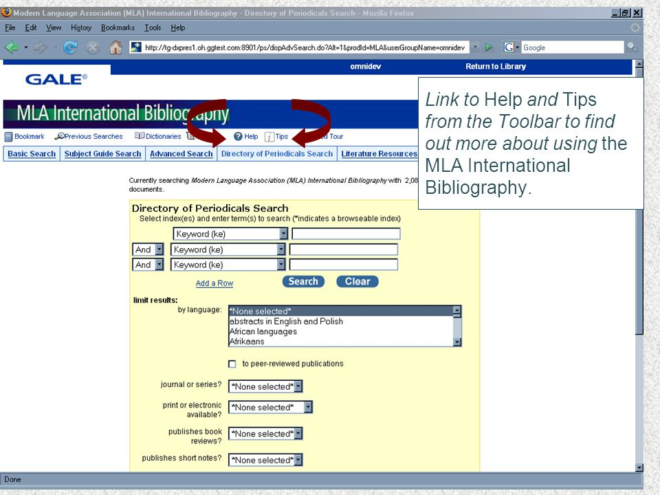 Link to Help and Tips from the Toolbar to find out more about using the MLA International Bibliography.