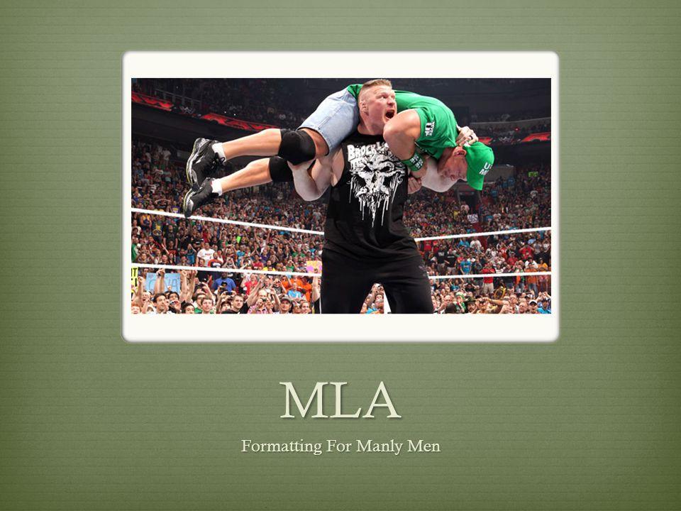 MLA Formatting For Manly Men