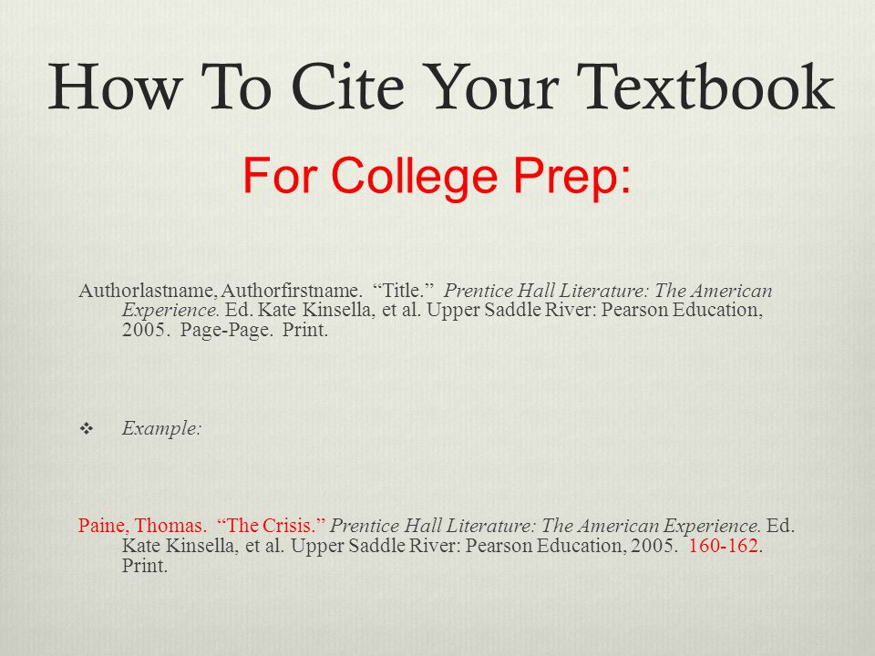 How To Cite Your Textbook For College Prep: Authorlastname, Authorfirstname.