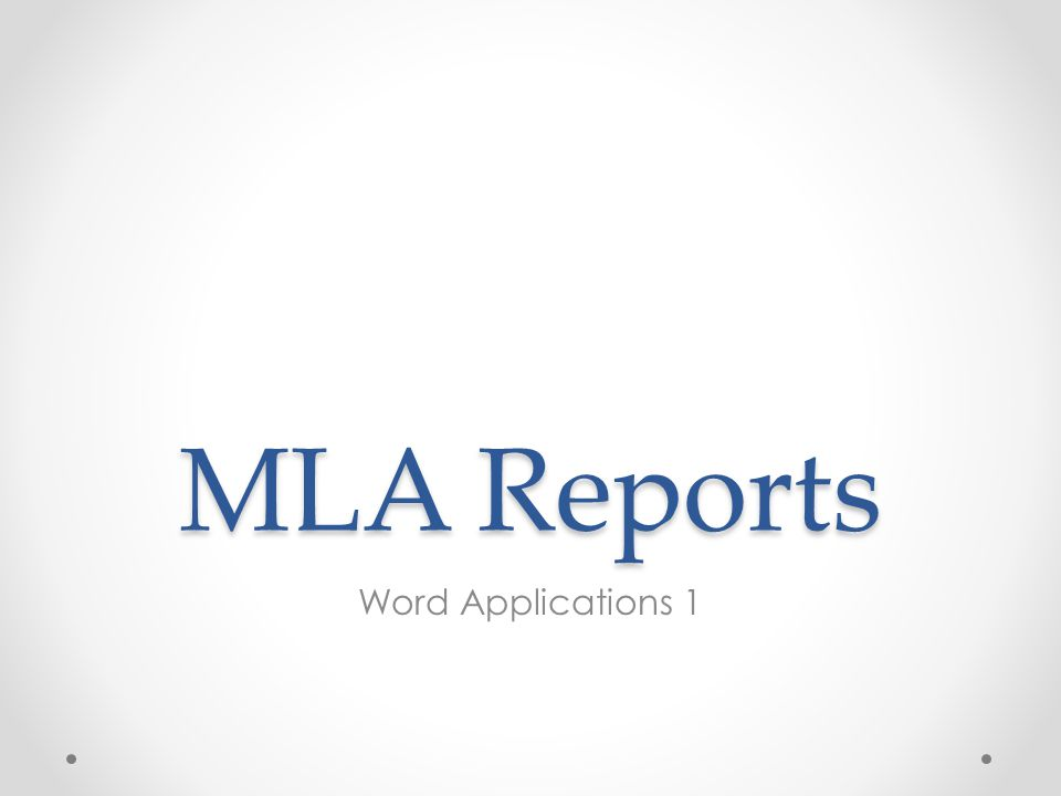 MLA Reports Word Applications 1