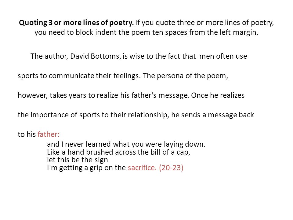 citing poem in essay Quoting a poem in an essay is not quite as effortless as putting quotation marks around the text the modern language association style has guidelines on how to quote a poem based on its length, purpose in text and format.