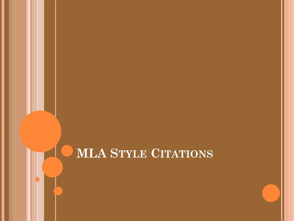 MLA S TYLE C ITATIONS