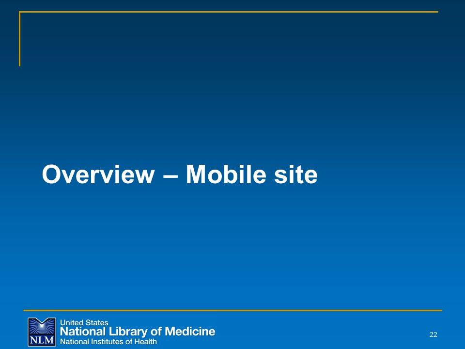 Overview – Mobile site 22