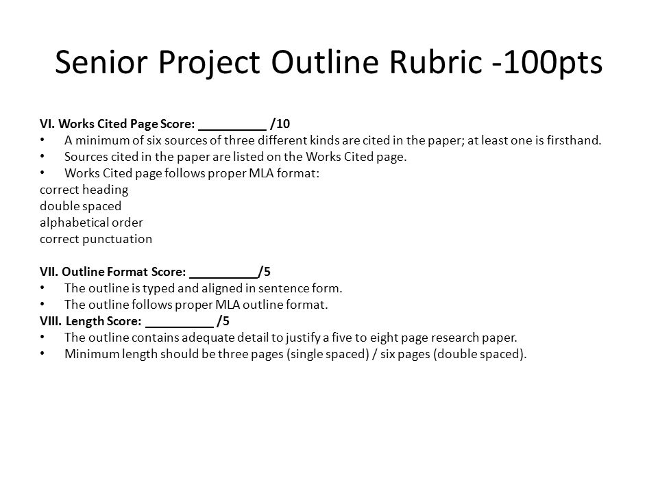 Senior Project Outline Rubric -100pts VI.