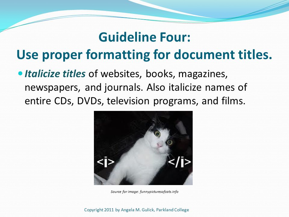 Guideline Four: Use proper formatting for document titles.